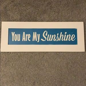 "Cute ""You Are My Sunshine"" Sign"